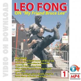 Leo Fong On My Friend Bruce Lee