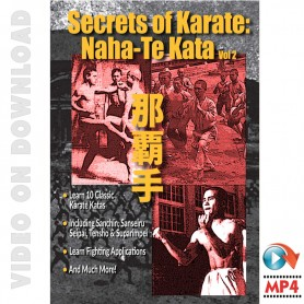 Secrets of Karate Vol.2. Naha-Te Kata