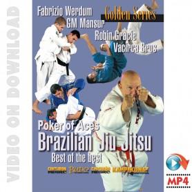Brazilian Jiu-Jitsu, Poker de Ases.