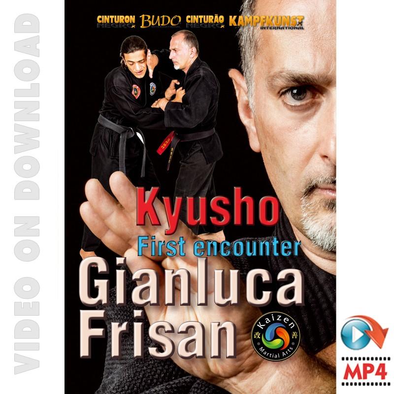 Kyusho, erste Begegnung