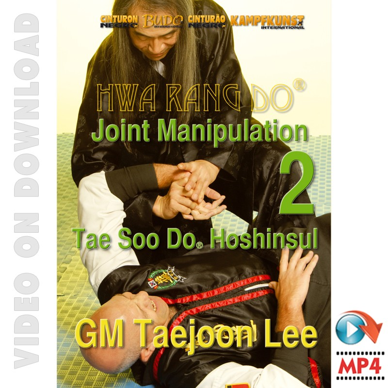 Hwa Rang Do Hoshinsul Vol.2 Joint Manipulation