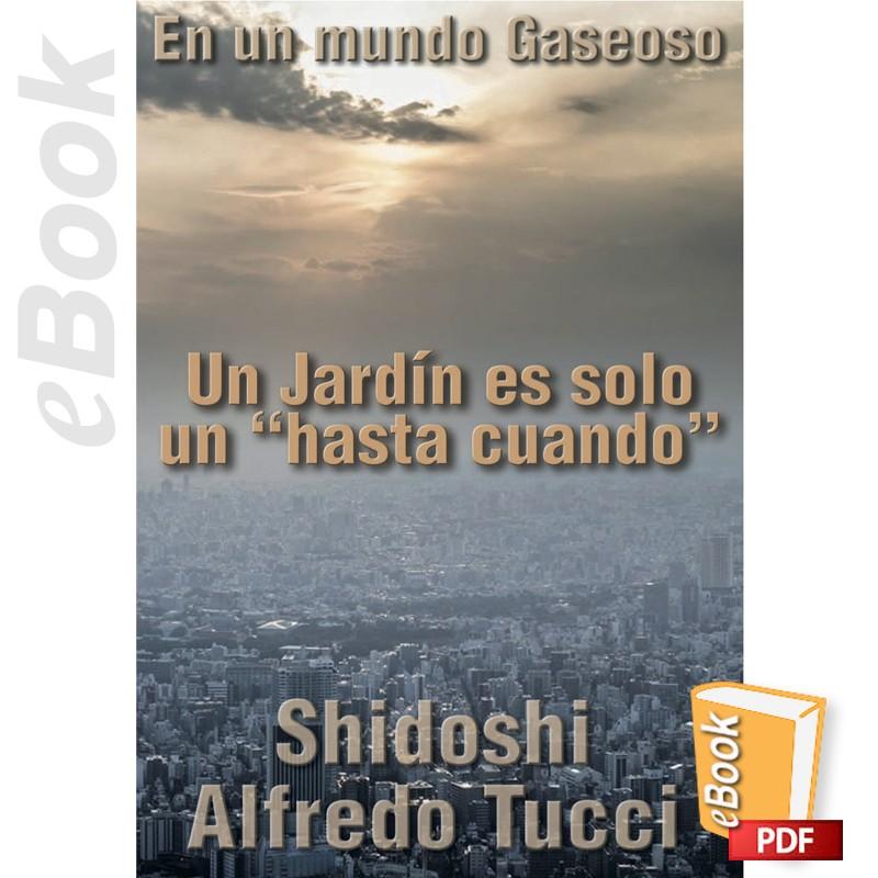 """e-Book Un Jardín es solo un """"hasta cuando"""". Español"""
