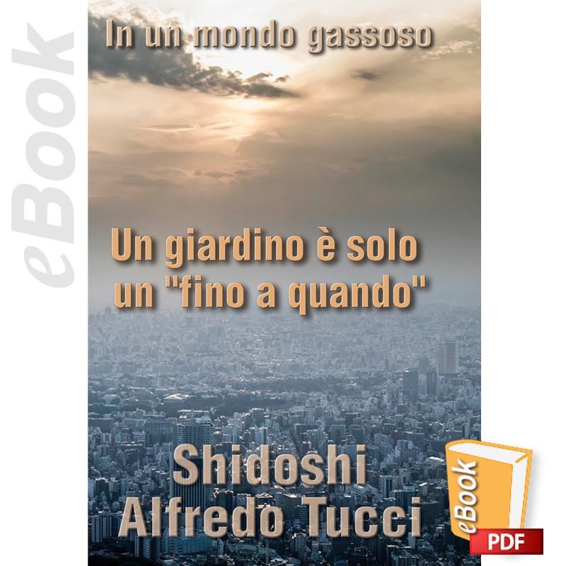 """e-Book Un giardino è solo un """"fino a quando"""". Italiano"""