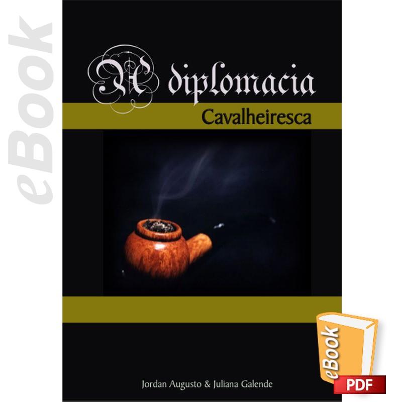 e-Book Diplomacia Cavalheiresca. Português