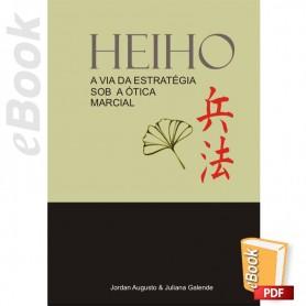 e-Book Heiho. A via da estratégia sob a ótica marcial. Português