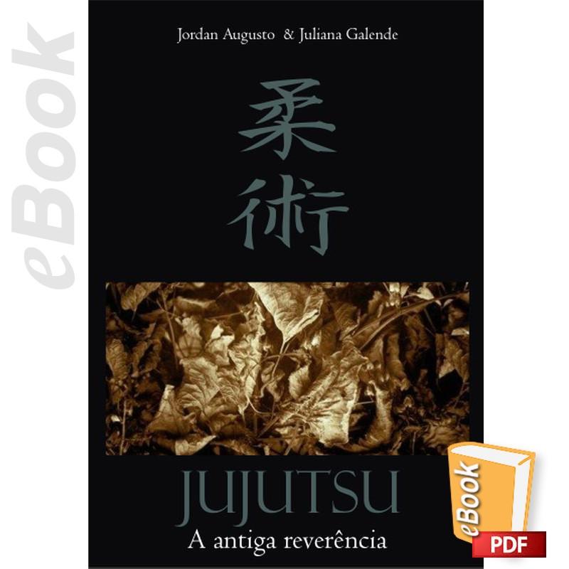 e-Book Jujutsu. A antiga reverência. Português